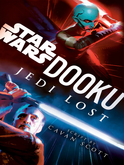 Title details for Dooku by Cavan Scott - Available