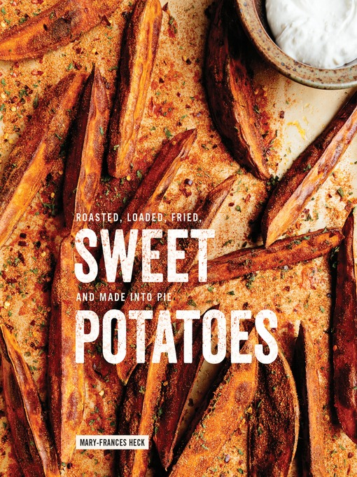 Title details for Sweet Potatoes by Mary-Frances Heck - Available