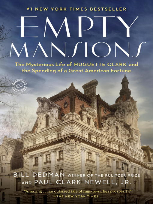 Title details for Empty Mansions by Bill Dedman - Available