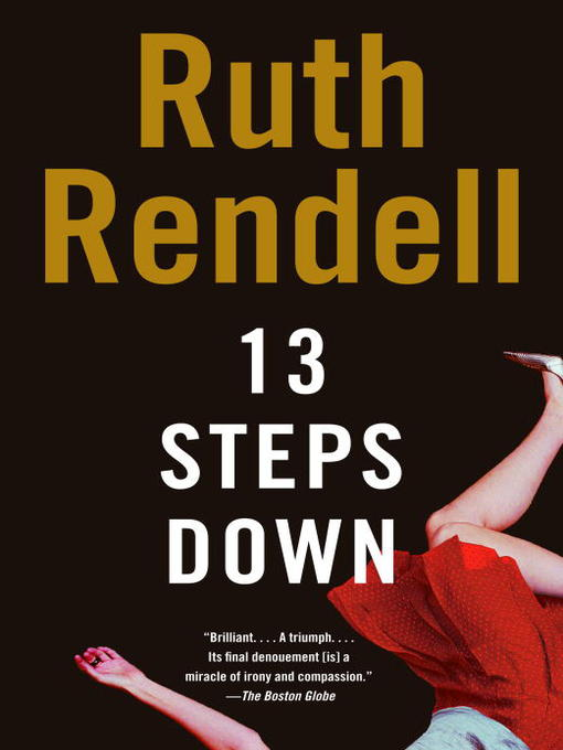 Title details for 13 Steps Down by Ruth Rendell - Available