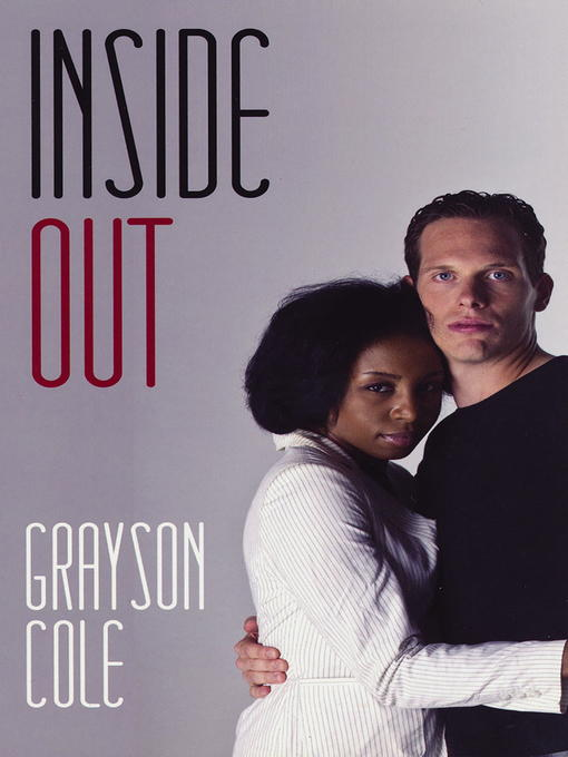 Title details for Inside Out by Grayson Cole - Available