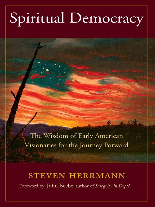 Title details for Spiritual Democracy by Steven B. Herrmann - Available