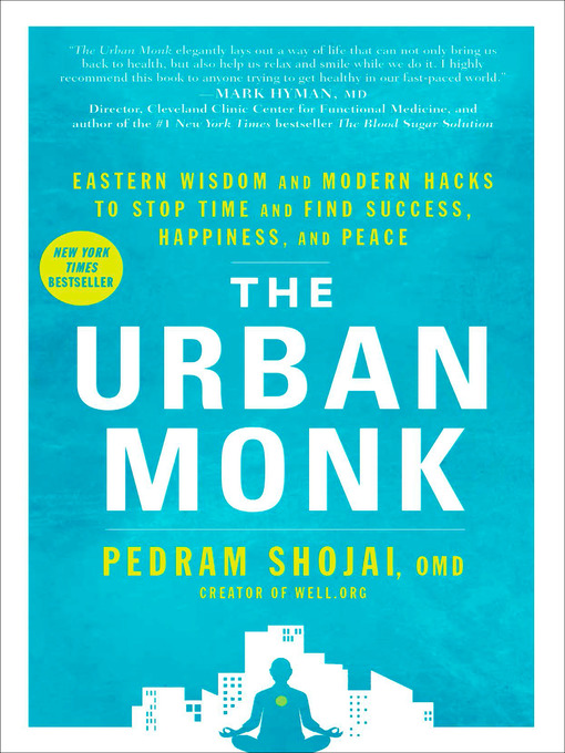 Title details for The Urban Monk by Pedram Shojai - Available