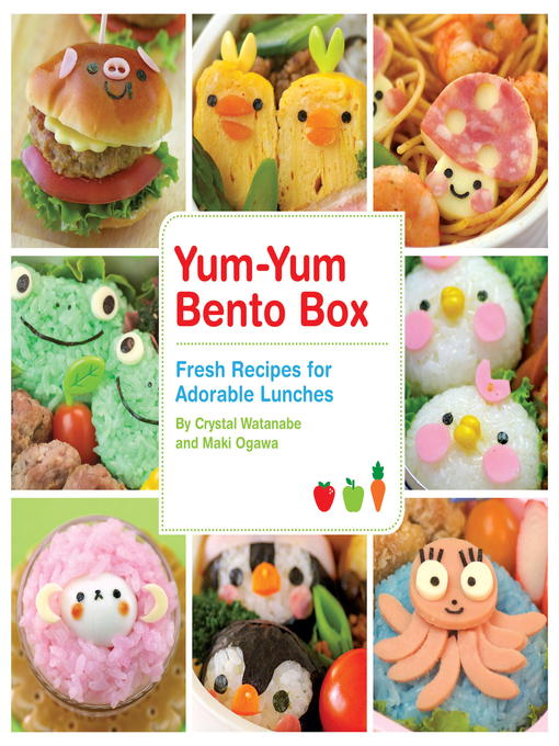 Title details for Yum-Yum Bento Box by Crystal Watanabe - Available