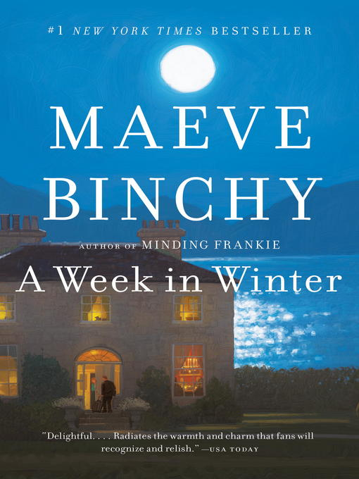 Title details for A Week in Winter by Maeve Binchy - Available