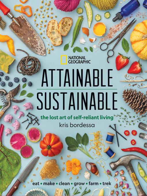 Title details for Attainable Sustainable by Kris Bordessa - Wait list