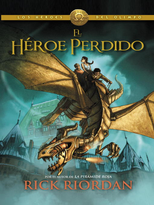 Title details for El héroe perdido by Rick Riordan - Wait list