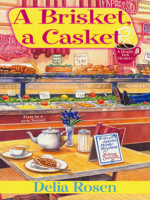Title details for A Brisket, A Casket by Delia Rosen - Available