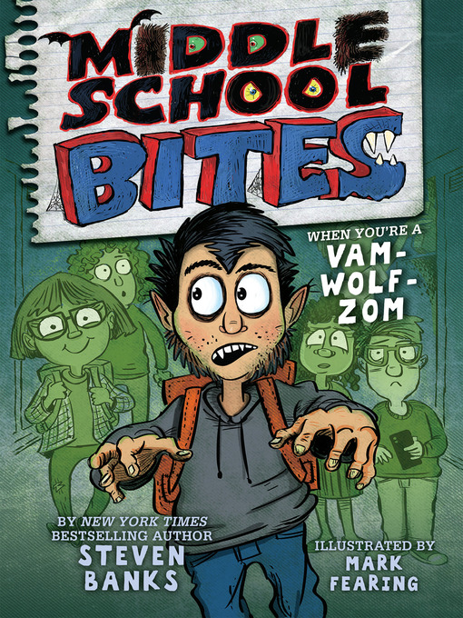 Title details for Middle School Bites by Steven Banks - Available