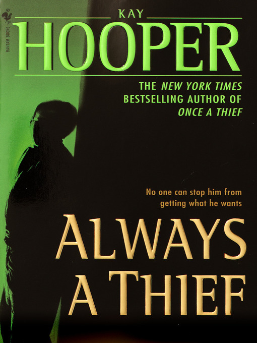 Title details for Always a Thief by Kay Hooper - Available