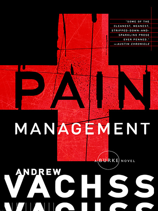 Title details for Pain Management by Andrew Vachss - Available