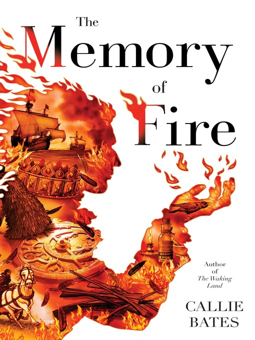 Title details for The Memory of Fire by Callie Bates - Available