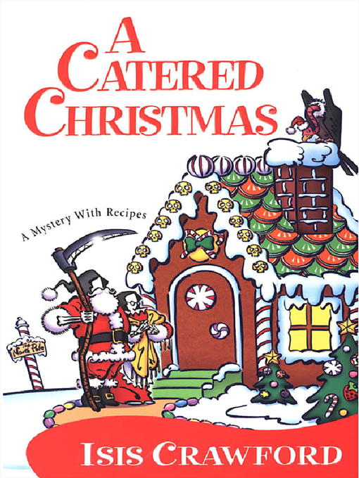 Title details for A Catered Christmas by Isis Crawford - Available