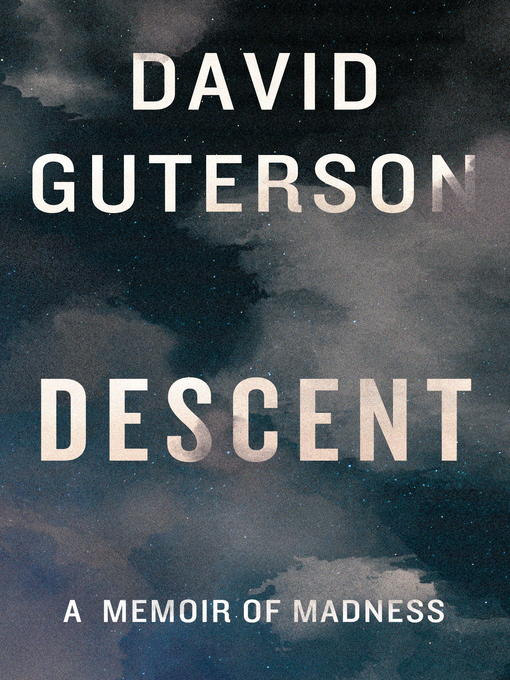 Title details for Descent by David Guterson - Available