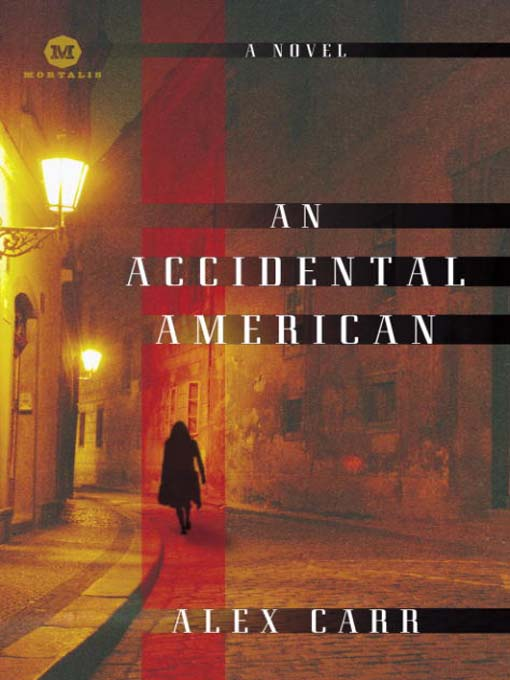 Title details for An Accidental American by Alex Carr - Available
