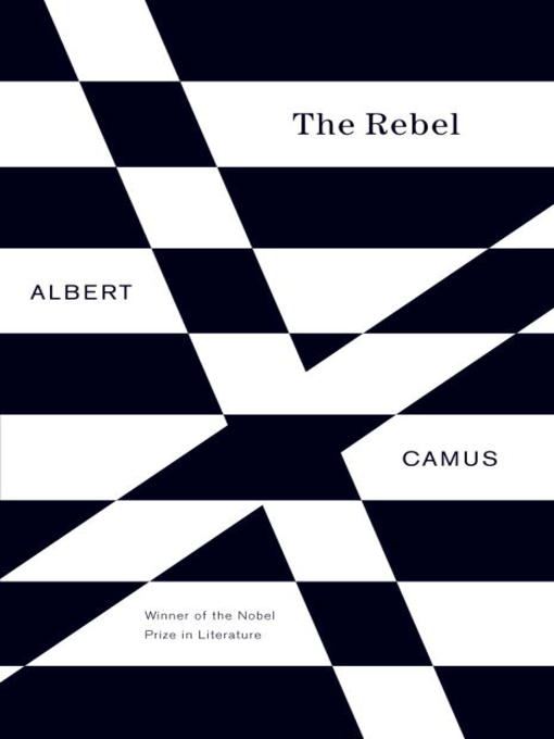 Title details for The Rebel by Albert Camus - Available