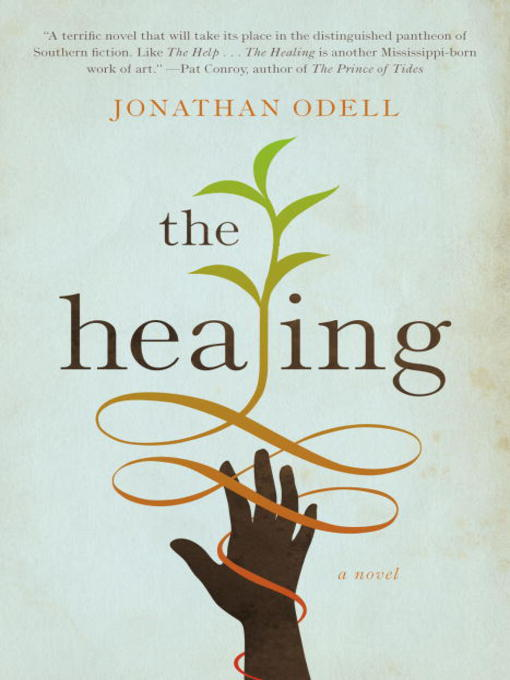 Title details for The Healing by Jonathan Odell - Available