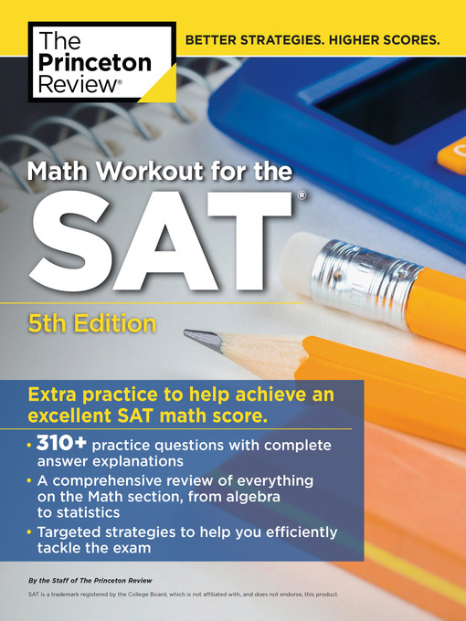 Math Workout for the SAT : Extra Practice for an Excellent SAT math Score