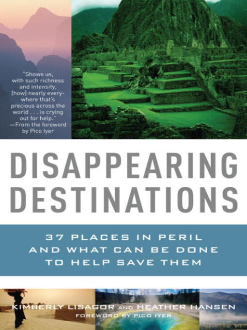 Title details for Disappearing Destinations by Kimberly Lisagor - Wait list