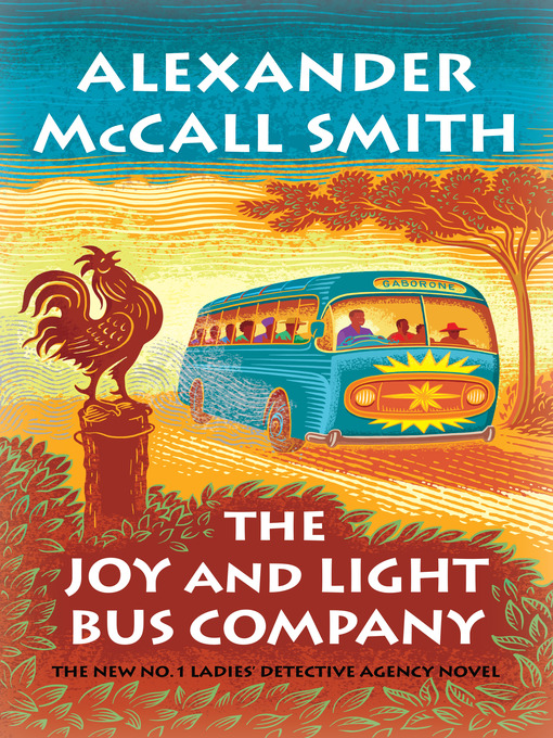 Title details for The Joy and Light Bus Company by Alexander McCall Smith - Wait list