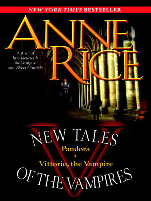Title details for New Tales of the Vampires by Anne Rice - Available