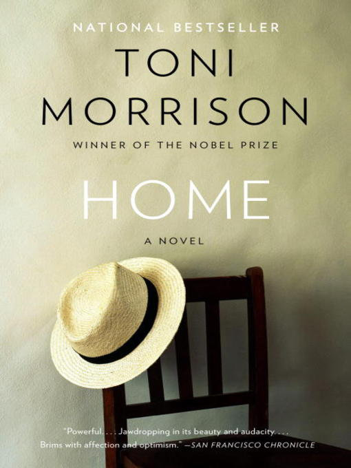 Title details for Home by Toni Morrison - Wait list