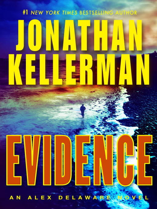 Title details for Evidence by Jonathan Kellerman - Available