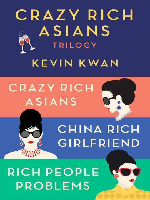 Title details for The Crazy Rich Asians Trilogy Box Set by Kevin Kwan - Available