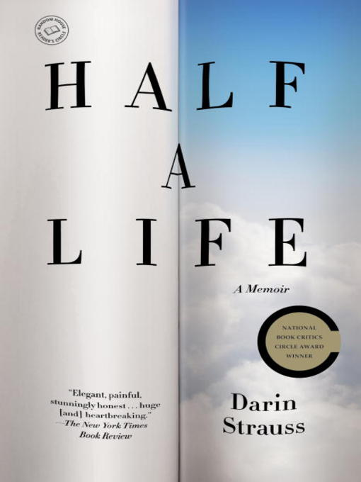 Title details for Half a Life by Darin Strauss - Available