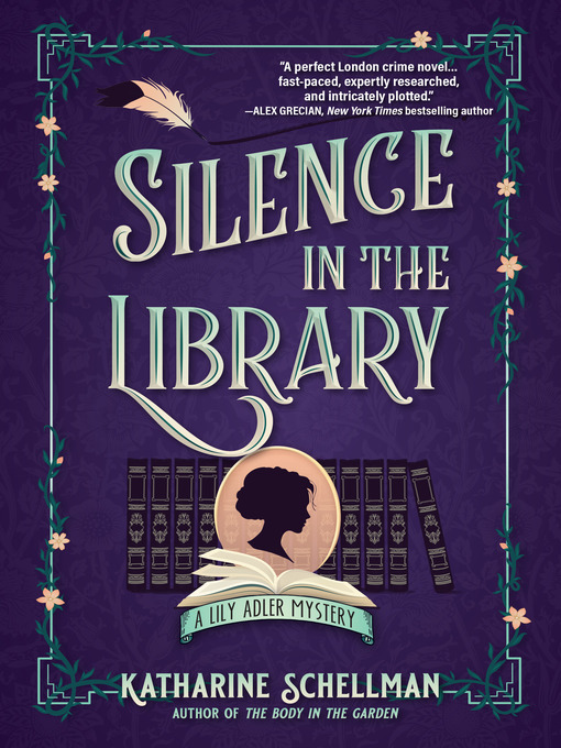 Title details for Silence in the Library by Katharine Schellman - Available