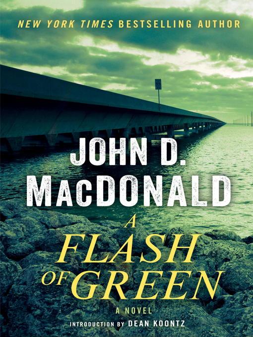 Title details for A Flash of Green by John D. MacDonald - Wait list