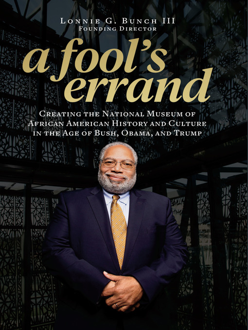 Title details for A Fool's Errand by Lonnie G. Bunch III - Available