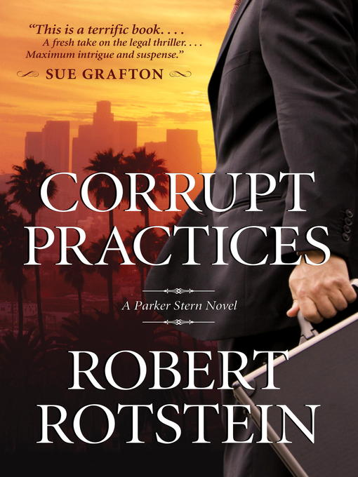 Title details for Corrupt Practices by Robert Rotstein - Available