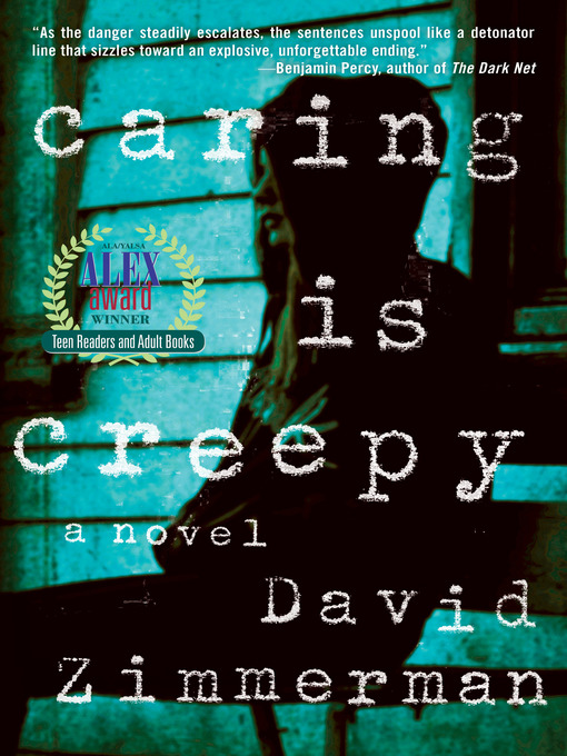Title details for Caring Is Creepy by David Zimmerman - Available
