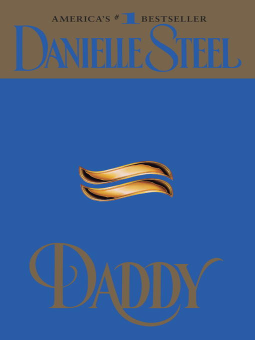 Title details for Daddy by Danielle Steel - Available