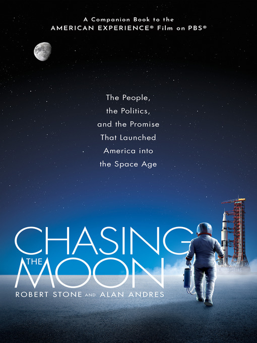 Title details for Chasing the Moon by Robert Stone - Available