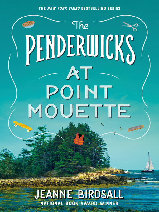 Title details for The Penderwicks at Point Mouette by Jeanne Birdsall - Available