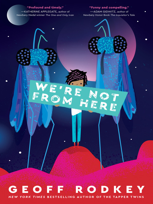 Title details for We're Not from Here by Geoff Rodkey - Available