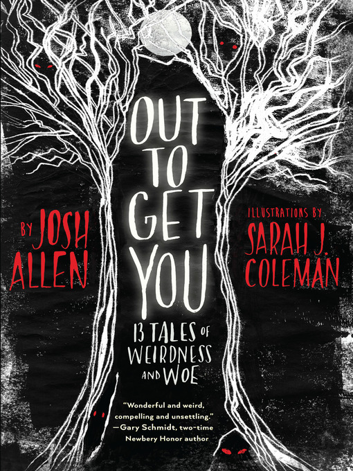 Title details for Out to Get You by Josh Allen - Available