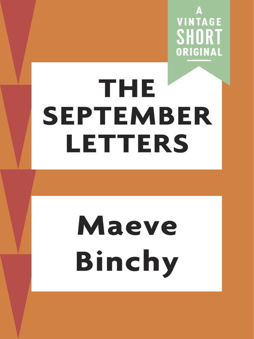 Title details for The September Letters by Maeve Binchy - Available
