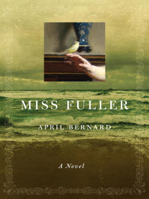 Title details for Miss Fuller by April Bernard - Available