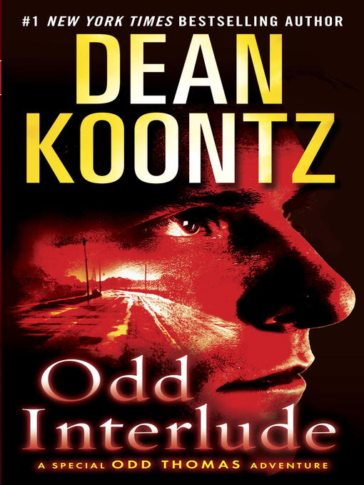 Title details for Odd Interlude by Dean Koontz - Available