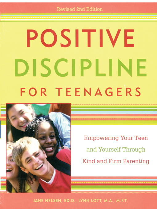 Title details for Positive Discipline for Teenagers by Jane Nelsen, Ed.D. - Available