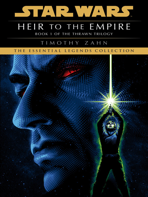 Title details for Heir to the Empire by Timothy Zahn - Wait list