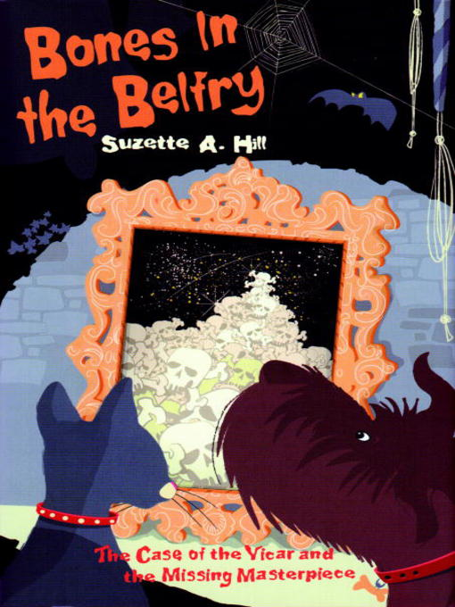 Title details for Bones in the Belfry by Suzette A. Hill - Available
