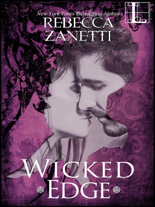Title details for Wicked Edge by Rebecca Zanetti - Wait list