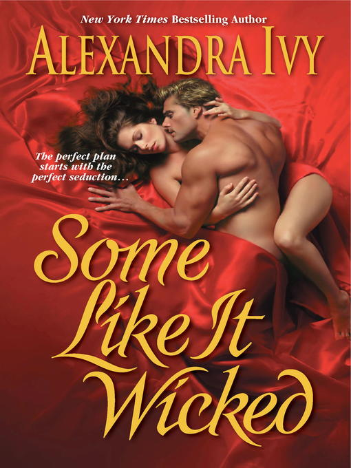 Title details for Some Like It Wicked by Alexandra Ivy - Wait list