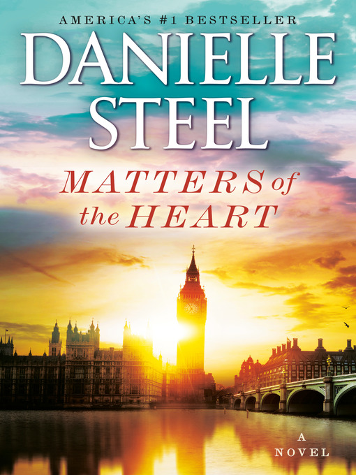 Title details for Matters of the Heart by Danielle Steel - Wait list