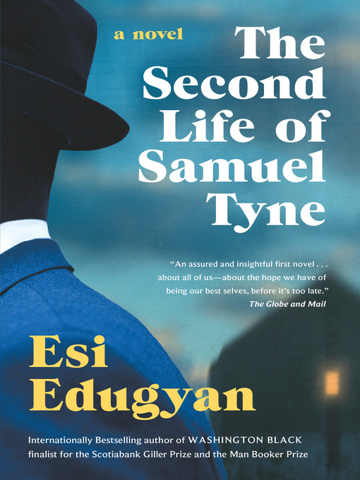 Title details for The Second Life of Samuel Tyne by Esi Edugyan - Wait list