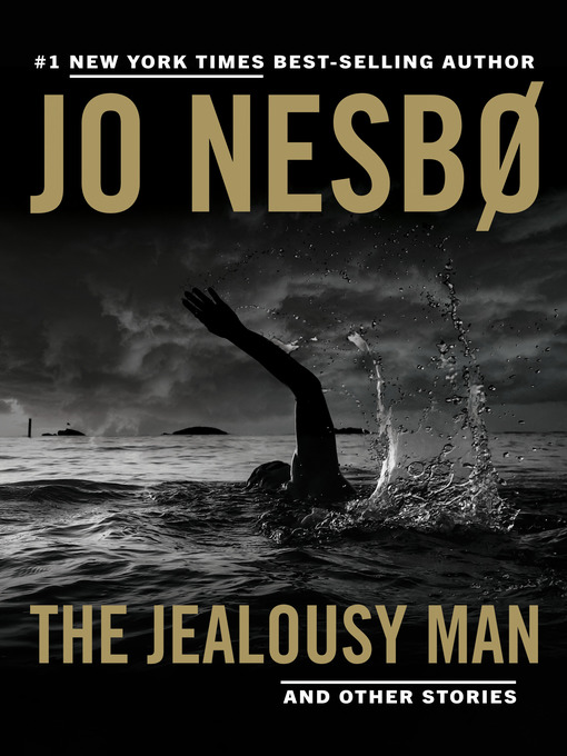 Title details for The Jealousy Man and Other Stories by Jo Nesbo - Wait list